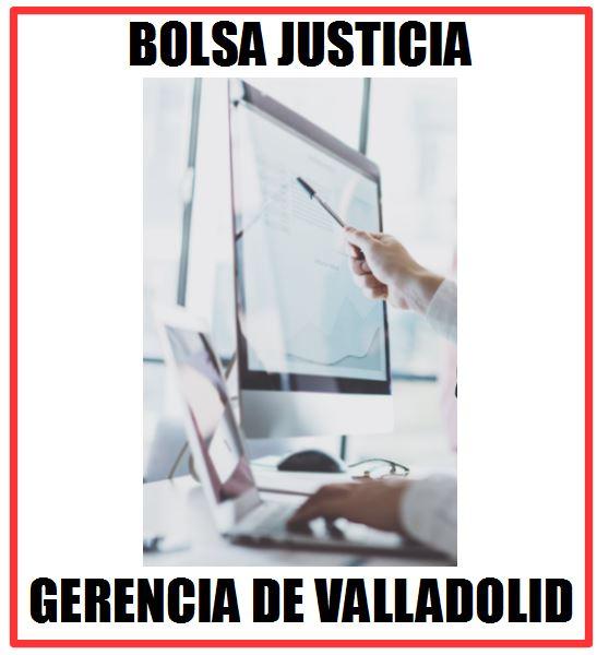 ACTUALIZACIÓN BOLSA INTERINOS GERENCIA DE JUSTICIA DE VALLADOLID