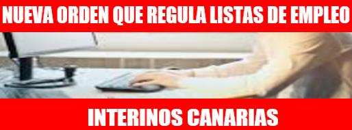 NUEVA ORDEN QUE REGULA BOLSA INTERINOS CANARIAS