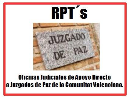 RELACIONES DE PUESTOS DE TRABAJO: OFICINAS JUDICIALES DE APOYO DIRECTO A JUZGADOS DE PAZ DE LA COMUNIDAD VALENCIANA