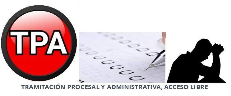 PLANTILLAS DEFINITIVAS Y ACUERDO TERCER EJERCICIO DE TRAMITACIÓN PROCESAL, ACCESO LIBRE